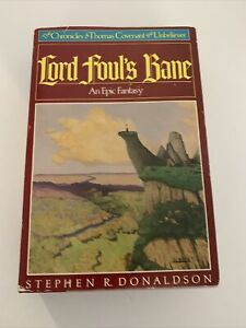 The Chronicles of Thomas Covenant the Unbeliever: Lord Foul's Bane by Stephen R.