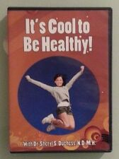 IT'S COOL TO BE HEALTHY ! with dr cheryl s duchess   DVD
