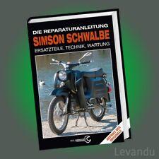 SIMSON SCHWALBE | DIE REPARATURANLEITUNG | Ersatzteile, Technik, Wartung - NEU