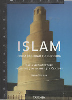 Islam: Early Architecture from Baghdad to Cordoba by Henri Stierlin SC 2002