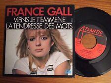 VINYL 45T DE FRANCE GALL VIENS JE T'EMMENE 1978 MICHEL BERGER EN EXCELLENT ETAT