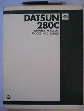 DATSUN 280C Sedan 1979 to 83,Model 430 Series ,OWNERS  WORKSHOP SERVICE MANUAL .