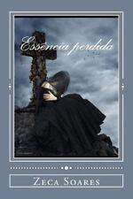 Ess?ncia Perdida/l?grimas de Um Poeta/Alma Ferida: Essencia Perdida by Zeca...