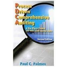 Process Driven Comprehensive Auditing: A New Way to Conduct ISO 9001:2008 Intern