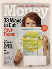 Money Magazine March 2017 33 Ways To Cut Your Taxes How to Get a Better Job