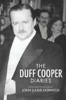The Duff Cooper Diaries: 1915-1951 by Duff Cooper Hardback Book The Fast Free