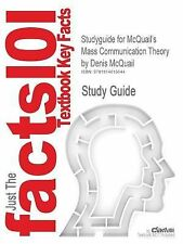 Studyguide for McQuail's Mass Communication Theory by McQuail, Denis, ISBN 97818