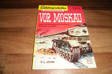 SOLDATENGESCHICHTEN Sonderband 13 -- VOR MOSKAU // Niederlage Heeresgruppe Mitte