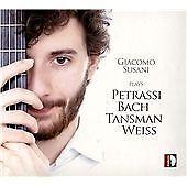 Giacomo Susani plays Petrassi, Bach, Tansman, Weiss, Giacomo Susani CD   8011570