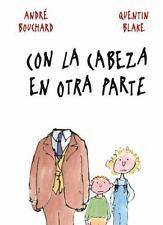 Con la cabeza en otra parte (Spanish Edition)-ExLibrary