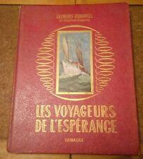 LES VOYAGEURS DE l'ESPERANCE / ROMAN