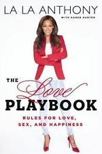 The Love Playbook : Rules for Love, Sex, and Happiness by La La Anthony and Kare