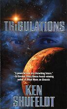 Tribulations by Ken Shufeldt-First Edition-2011