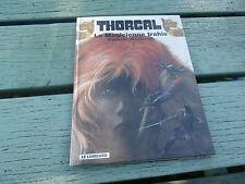 BD THORGAL ...2006 La Magicienne Trahie Rosinski-Van Hamme.le lombard COLLECTION