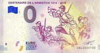 BILLET 0  EURO  CENTENAIRE DE L'ARMISTICE 1918  FRANCE  2018  NUMERO 100