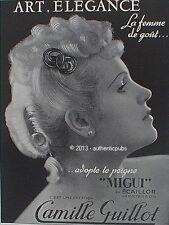 PUBLICITE CAMILLE GUILLOT PEIGNE A CHEUVEUX  MIGUI ECAILLOR DE 1943 FRENCH AD
