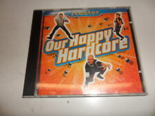 CD  Scooter  – Our Happy Hardcore