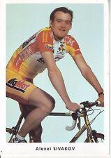 CYCLISME carte cycliste ALEXEI SIVAKOV équipe BIG MAT AUBER 93