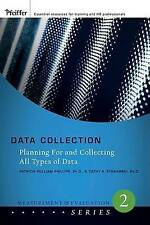 Data Collection: Planning for and Collecting All Types of Data by Phillips, Pat