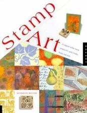 Stamp Art:15 Original Rubber Stamp Projects for Cards, Books, Boxes, & More -NEW