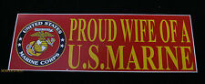PROUD WIFE OF MARINE US MARINES BUMPER STICKER DECAL ZAP HUSBAND SON MOM DAD