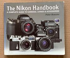 The Nikon Handbook, by Peter Braczko, published in 2000