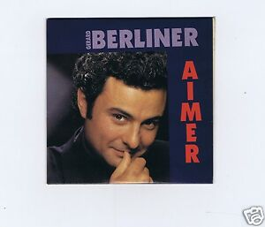 CD SINGLE(NEUF) GERARD BERLINER AIMER (3 TITRES)