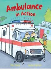 Ambulance In Action,Peter Bently