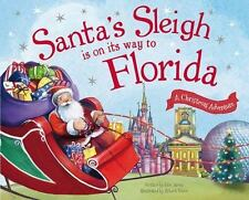 Santa's Sleigh Is on Its Way to Florida: A Christmas Adventure