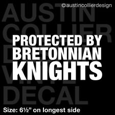 """6.5"""" PROTECTED BY BRETONNIAN KNIGHTS vinyl decal car window laptop sticker"""