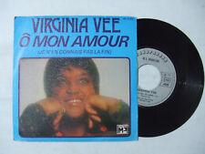 Virginia Vee –Ô Mon Amour /We've Got To Learn-Disco Vinile 45 Giri FRANCIA 1976
