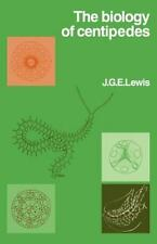 The Biology of Centipedes: By J G E Lewis