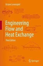 Engineering Flow and Heat Exchange: By Levenspiel, Octave