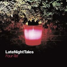 Four Tet, Late Night Tales, Excellent Import
