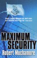 Maximum Security (CHERUB, No. 3) (Bk. 3) By Robert Muchamore