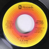 Soul Nm! 45 B. B. King - My Song / Friends On Abc Records