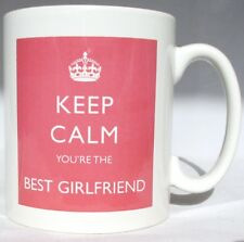 Keep Calm You're the Best Girlfriend Mug Pink Mug Perfect Gift Hand Decorated UK