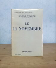 GUERRE 1914-1918 ARMISTICE RETHONDES PARIS LE 11 NOVEMBRE (GENERAL WEYGAND 1932)
