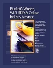 Plunkett's Wireless, Wi-Fi, RFID and Cellular Industry Almanac 2010 :...