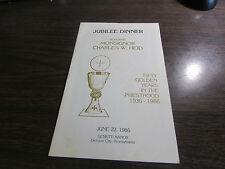 Monsignor Charles W. Heid - 50 Year Anniversary Dinner - 1986 Dickson City Pa