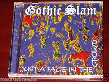 Gothic Slam: Just A Face In The Crowd - Limited Edition CD 2014 Remaster USA NEW