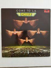 CHILLY Come to L.A LP ORIGINAL GERMAN COPY Rare Disco