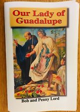 Our Lady of Guadalupe Pamphlet/Minibook, by Bob and Penny Lord, New