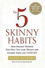 THE 5 SKINNY HABITS: HOW ANCIENT WISDOM CAN   -David Zulberg-  HARDCOVER ~  NEW