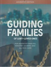 Adventist Edition Guiding Families of LGBT & Loved Ones 9780998742540