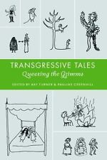 Transgressive Tales: Queering the Grimms (Paperback or Softback)