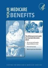 Your Medicare Benefits by U. S. Department Human Services and Centers for...