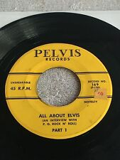 "45 RPM Pelvis Records ""All About Elvis"" Part 1 & 2 No. 169 P-100 P-101 The King"