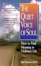 The Quiet Voice of Soul: How to Find Meaning in Ordinary Life (Paperback or Soft
