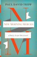New Morning Mercies: A Daily Gospel Devotional (Hardback or Cased Book)